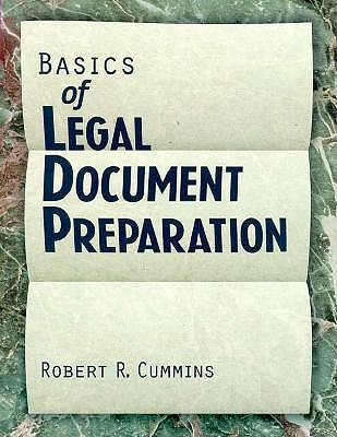 Basics of Legal Document Preparation By Cummins, Robert R.