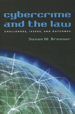 Cybercrime and the Law By Brenner, Susan W.
